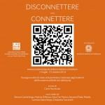 """""""Disconnettere / Connettere - Rassegna online di videoarte"""", a cura di Carlo Nannicola, www.accademia.laquila.it/disconnettere-connettere"""
