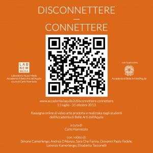 2013 - disconnettere connettere - carlo nannicola - laboratorio nuovi media