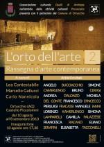 """""""L'Orto dell'Arte"""", a cura di Lea Contestabile, Marcello Gallucci e Carlo Nannicola, Castello Piccolomini di Ortucchio (AQ)"""