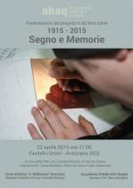 Segno e Memorie - Accademia di Belle Arti L'Aquila - Liceo Artistico Avezzano