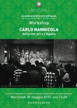 Workshop Carlo Nannicola Accademia Belle Arti LAquila 2012